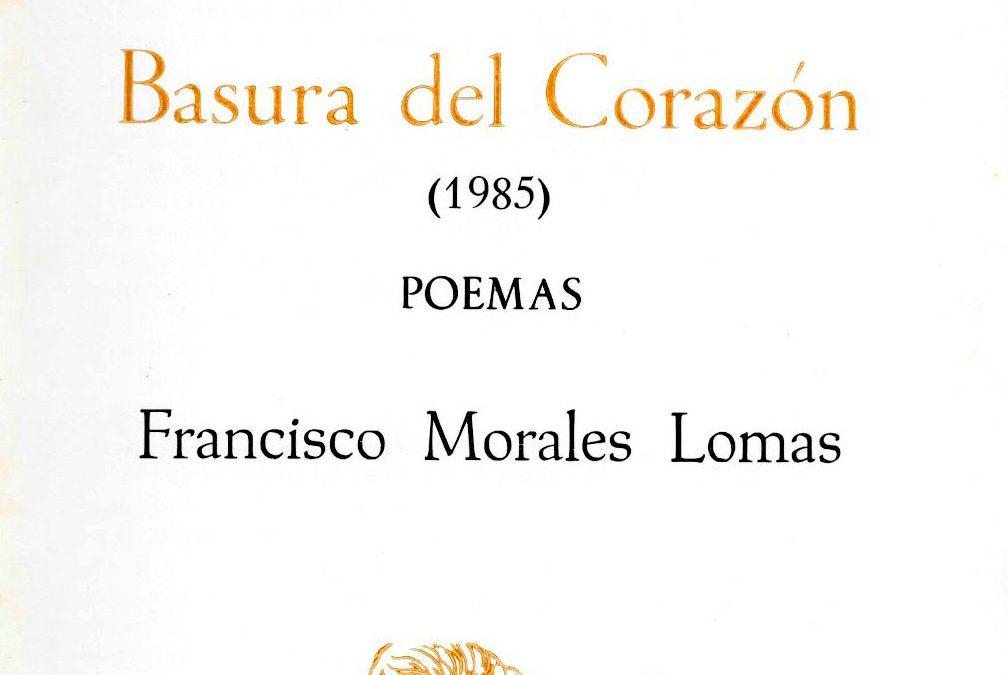 Basura del corazón, Ediciones Rondas, Barcelona, 1985.[ISBN 84-7541-824-4]