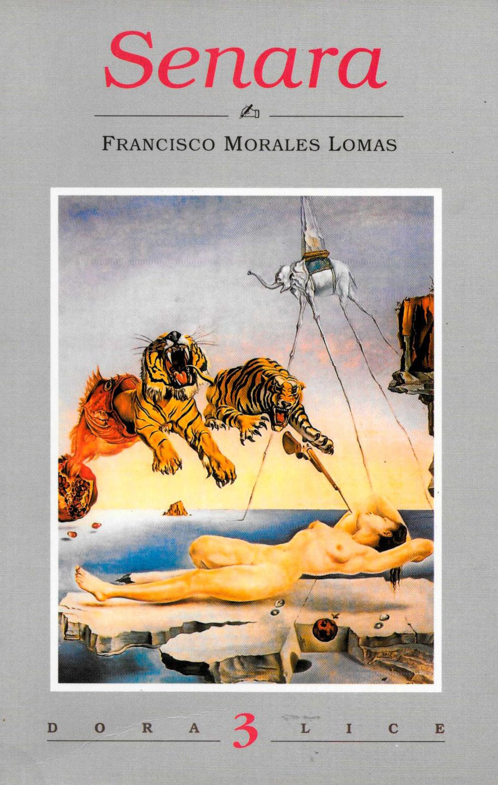 Senara, Colección Doralice, Ediciones Antonio Ubago, Granada, 1996.[ISBN 84-89430-10-1]