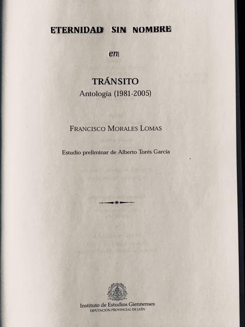 La obra ETERNIDAD SIN NOMBRE fue publicado como una obra inédita dentro de la antología TRÁNSITO, Instituto de Estudios Giennenses, Jaén, 2005, pp. 95-130.